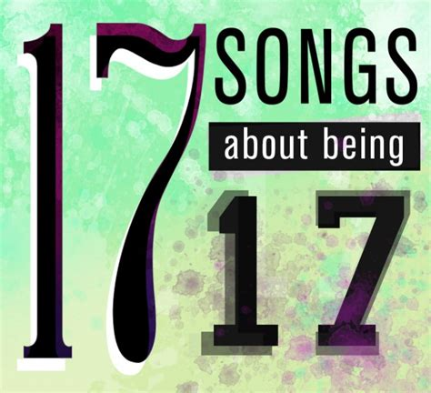 Quotes About Turning 17 Years Old