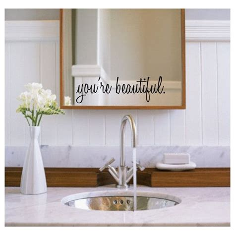 Mirror Decals For Bathrooms by Inspirational Wall Decals You Re Beautiful Bathroom
