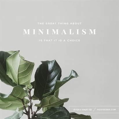 Minimalism Quotes Simple Quote Help