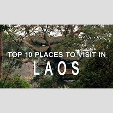 Top 10 Places To Visit In Laos  Exploring Laos  The Best