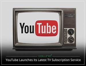 YouTube Launches TV Subscription Service