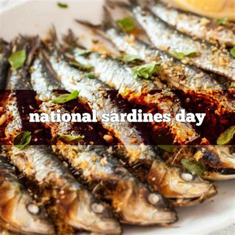 sardine cuisine national sardines day foodimentary national food holidays
