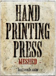 quothand printing press meshedquot font fonts cafe With press type lettering