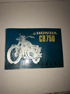 Honda Cb750 Owners Manuel Including Wiring Diagrams