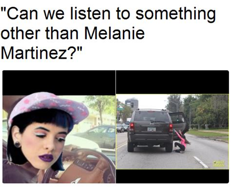 Melanie Martinez Memes - melanie is life can we listen to something else besides future know your meme