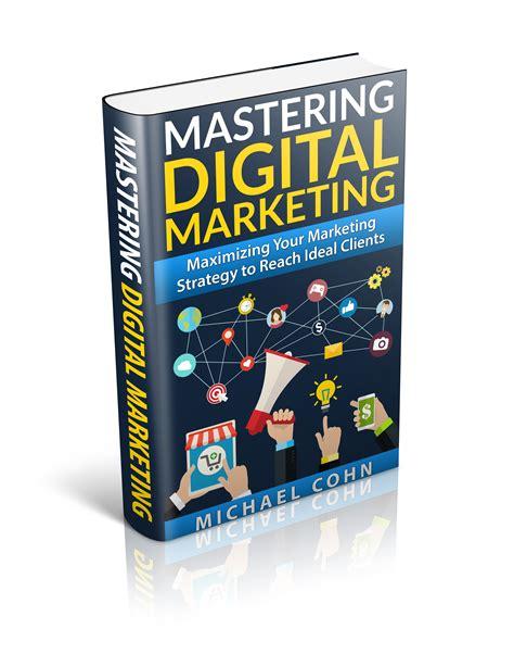 digital marketing books mastering digital marketing book