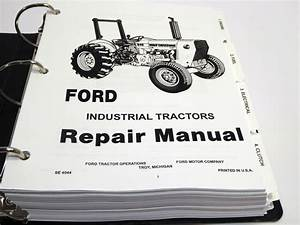 Ford 230a 340a 445 530a 540a 545 Tractor Service Manual