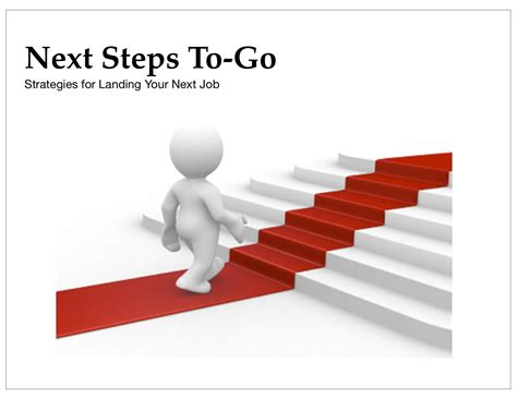Next Steps To Go Free Seminars For Your Job Your Career
