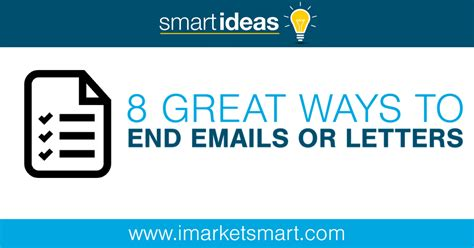 8 Great Ways To End Your Emails Or Letters Marketsmart