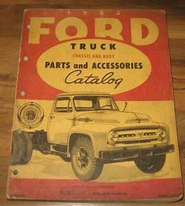 1953 Ford Truck Parts  Accessories Manual  Catalog F100 F250