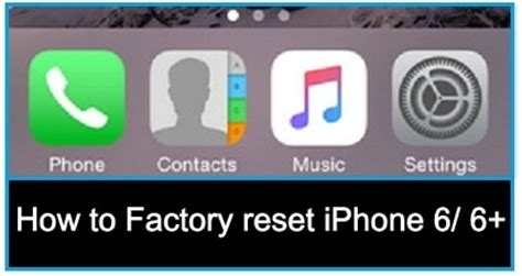 how to factory reset iphone 6 plus how to factory reset iphone 6 iphone 6 plus