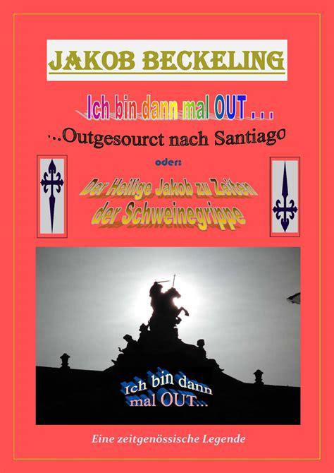"Pilgerlegende ""ich Bin Dann Mal Out  Outgesourct Nach"