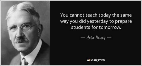 Top 25 Quotes By John Dewey (of 442)  Az Quotes