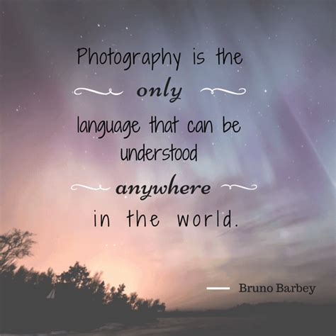 great photography quotes  inspire