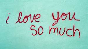 Don't Forget To Say 'I Love You'