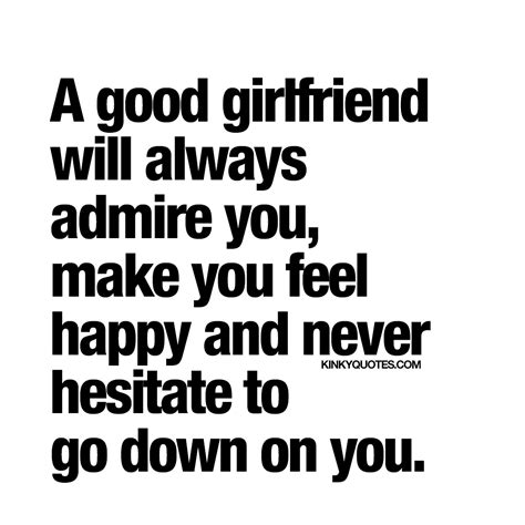a good girlfriend will quotes