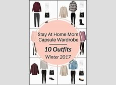 A Stay At Home Mom Capsule Wardrobe 10 Winter Outfits