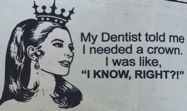 Crown Meme - dental crowns knowing when the time is right brentwood dental ctr