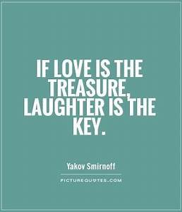 Love And Laught... Treasured Love Quotes