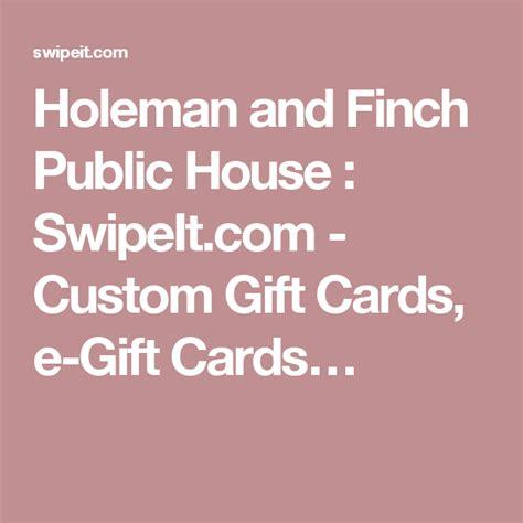 holeman  finch public house swipeitcom custom gift