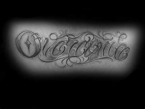overcome tattoo designs  men word ink ideas
