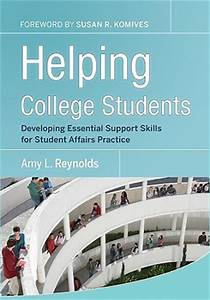 Helping College Students: Developing Essential Support ...
