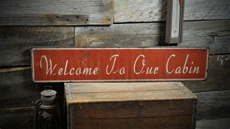 Welcome Our Cabin Sign Primitive Rustic Hand Made
