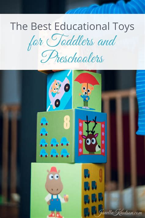 The Best Educational Toys For Toddlers And Preschoolers  Janelle Knutson