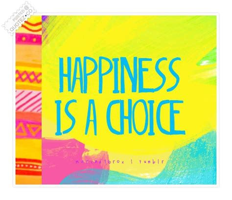 happiness   choice happiness quote quotez