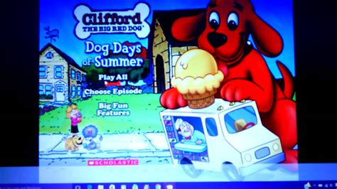 Clifford The Big Red Dog- Dog Days Of Summer