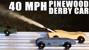 Pinewood Derby Designs 40 Mph Pinewood Derby Car How To Youtube