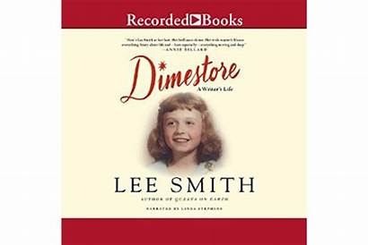 Csmonitor Dimestore Writer Smith Lee Nostaglia Audiobooks