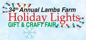 Lamb s Farm Holiday Lights Gift & Craft Fair NowYouKnow