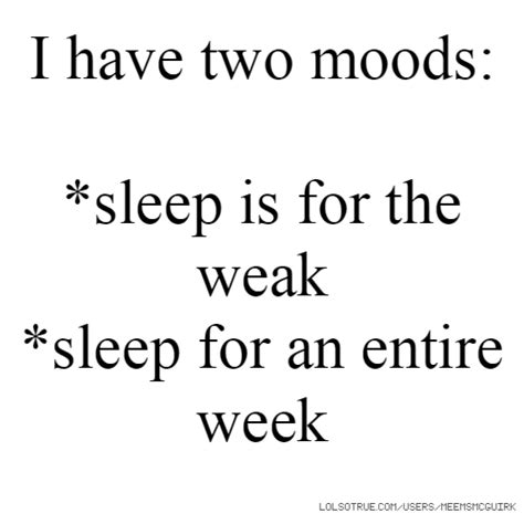 Sleeping Is For The Weak Quotes