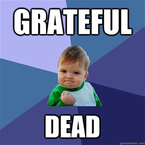 Grateful Dead Memes - grateful memes image memes at relatably com