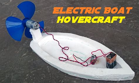 Electric Toy Boat Videos by How To Make An Electric Boat Homemade Hovercraft Youtube