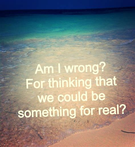 I Am Wrong Quotes