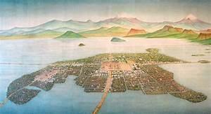 The Aztec Capital City of Tenochtitlan at Mexico City