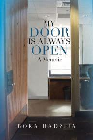 my door is always open a memoir by boka hadzija paperback barnes noble 174