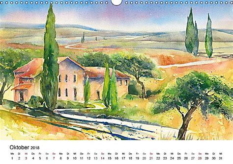 Wohnung Toskanische Urlaubs Erinnerungen by Toskana Aquarelle Wandkalender 2018 Din A3 Quer Kalender