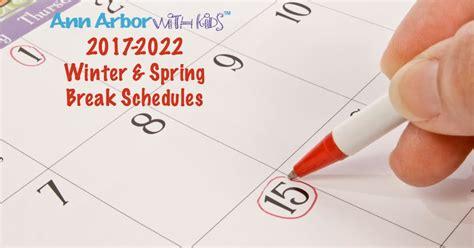 winter spring break schedules ann arbor kids