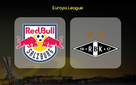 Salzburg Vs Rosenborg Prediction Betting Tips & Preview