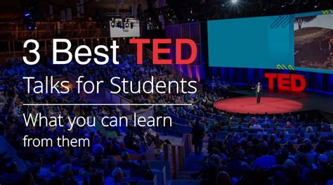 TED Talks: 3 Best TED Talks for Students. What you can ...