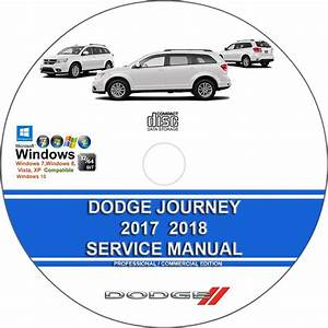 Dodge Journey 2017 2018 Service Repair Manual On Cd