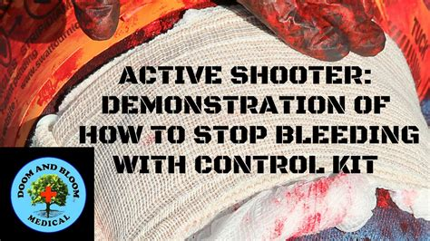 Active Shooter How To Stop Bleeding Demonstration With A