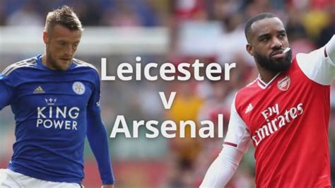 Leicester City Vs Arsenal Results / Leicester City Vs ...