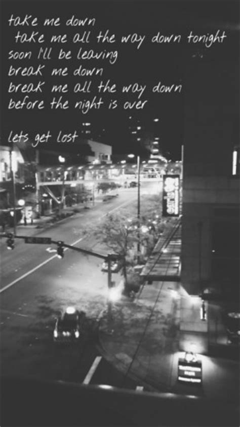 Lets Get Lost Quotes G Eazy