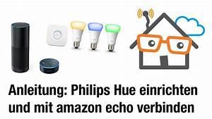 Licht Mit Alexa Steuern : anleitung philips hue bridge mit amazon echo verbinden ~ Lizthompson.info Haus und Dekorationen