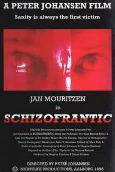 schizofrantic  directed  peter johansen film