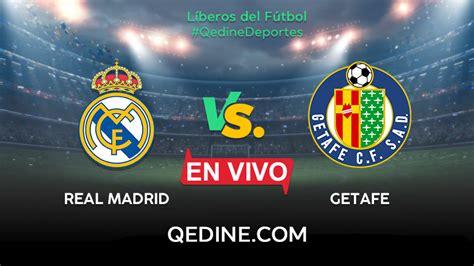 Real Madrid vs. Getafe EN VIVO: horario y canales del ...